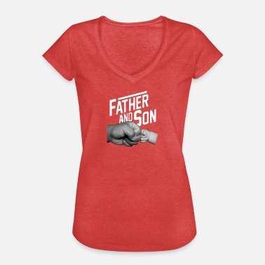 Father And Son Father and Son - Frauen Vintage T-Shirt