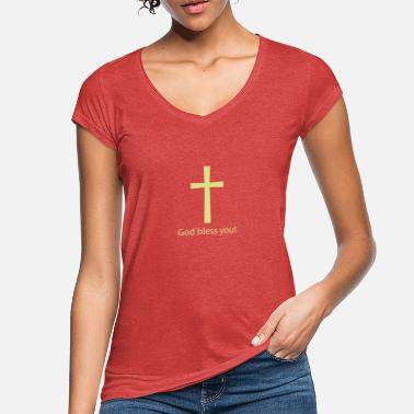 Bless You God bless you! - Women's Vintage T-Shirt