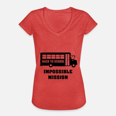 Truant Back to school, impossible mission - Women's Vintage T-Shirt