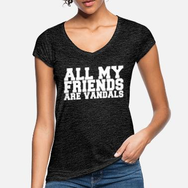 Vandalism All my friends are vandals - Women's Vintage T-Shirt