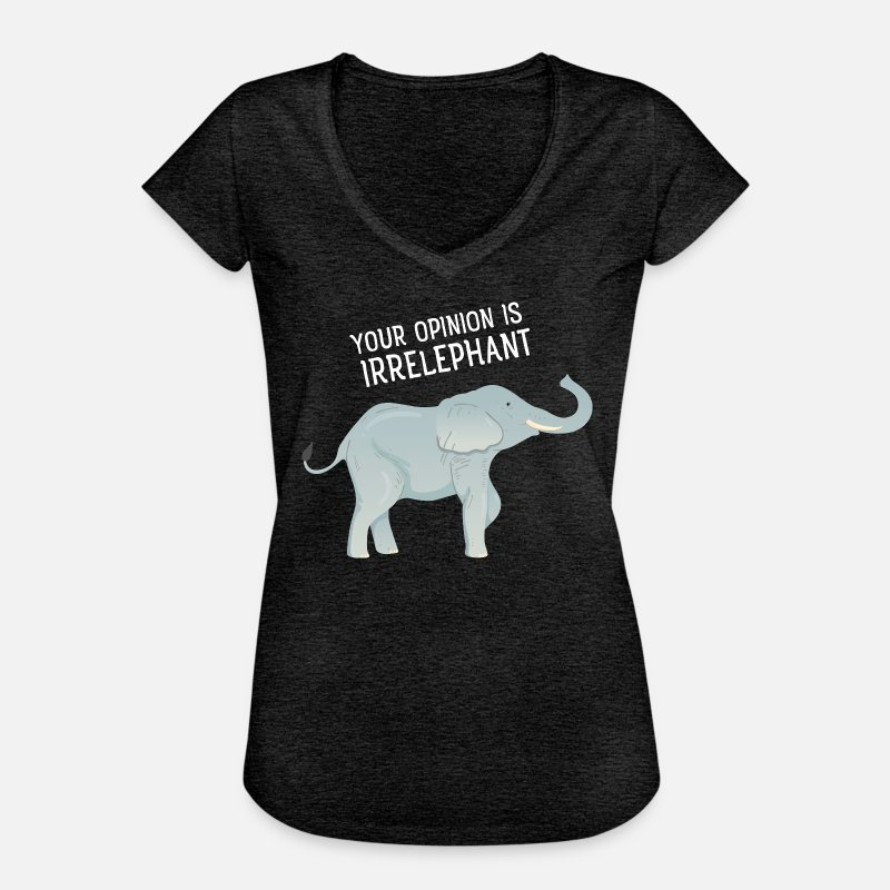 Your T-Shirts - Your Opinion Is Irrelephant - Vrouwen vintage T-Shirt houtskool