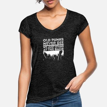 Alternative Old Punks Never Die, We Just Stand At The Back - Frauen Vintage T-Shirt
