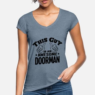 Doorman this guy is an awesome doorman - Women's Vintage T-Shirt
