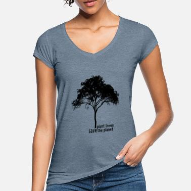 Planet Plant trees save the planet - Women's Vintage T-Shirt
