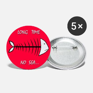 long-time-no-sea - Large Buttons