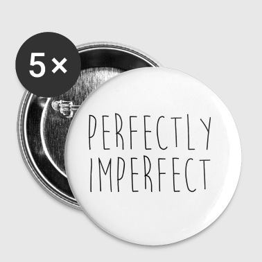 Perfectly Imperfect Funny Quote - Chapa grande 56 mm