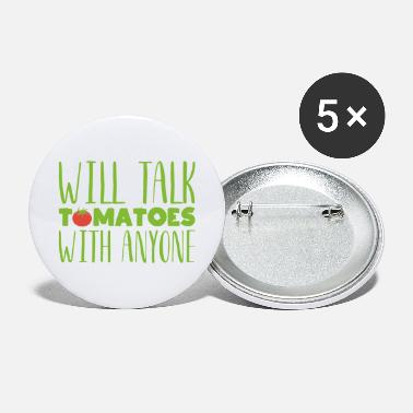 Vegetables Will talk tomatoes with anyone Gardening gift - Large Buttons