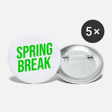 Spring Break SPRING BREAK - Buttons groß