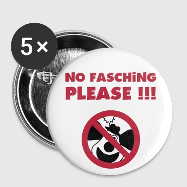 No Fasching Please ! - Buttons groß 56 mm