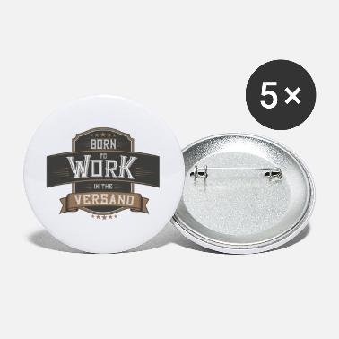To Work BORN TO WORK - Versand - Buttons groß