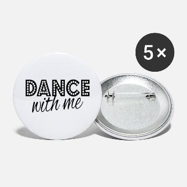 Danza dance with me - Large Buttons