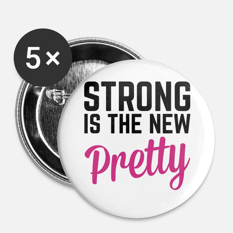 Fitness Botones y prendedores - Strong Is the New Pretty  - Chapas grandes blanco
