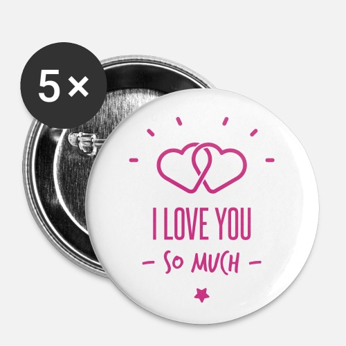 I Love You So Much Buttons Groot Spreadshirt