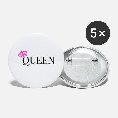 Queen Queen is Queen - Large Buttons
