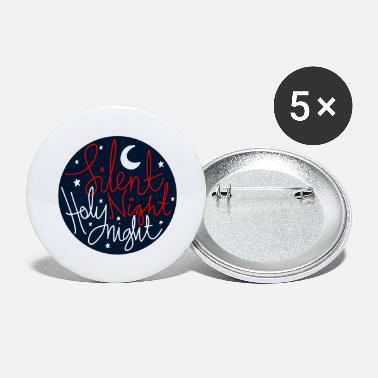 Night silent Night Holy Night - Large Buttons