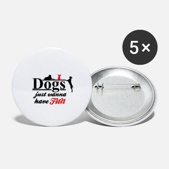 Pet Buttons - Dogs just want to have fun - Large Buttons white