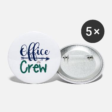 Office office crew office team - Large Buttons