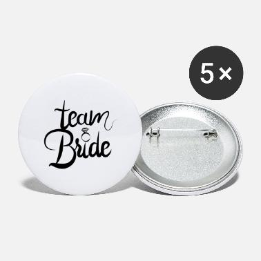 Team bride to be - team bride - Buttons groot