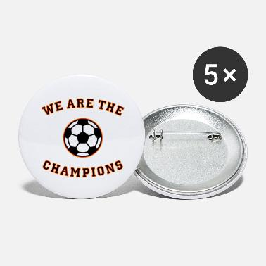 Schland We are the champions (black - red - gold) - Large Buttons
