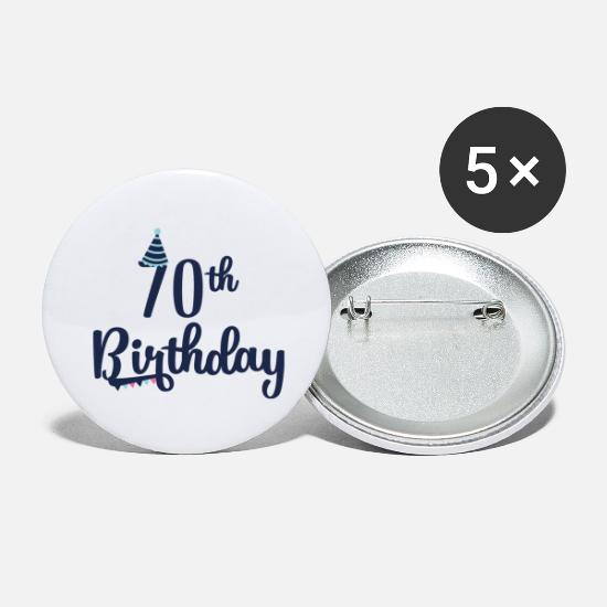 70th Birthday Buttons - 70th Birthday: 70th Birthday - Large Buttons white