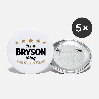 Bryson It's a bryson name thing stars never unde - Large Buttons