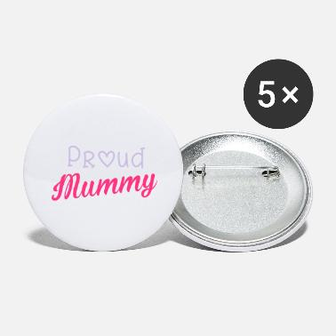 Mummy Proud Mummy - Buttons groot