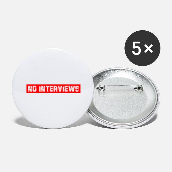 Birthday Buttons - No Interviews- No Interview Fun Blogger Influenc - Large Buttons white