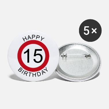 Happy Happy Birthday 15 road sign birthday - Large Buttons