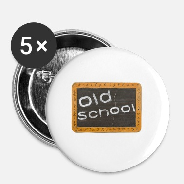 Old School old school - Badge grand 56 mm