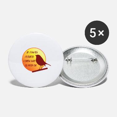 Avenger If I Was A Bird Would Be Avenging Giveaway Gift - Large Buttons