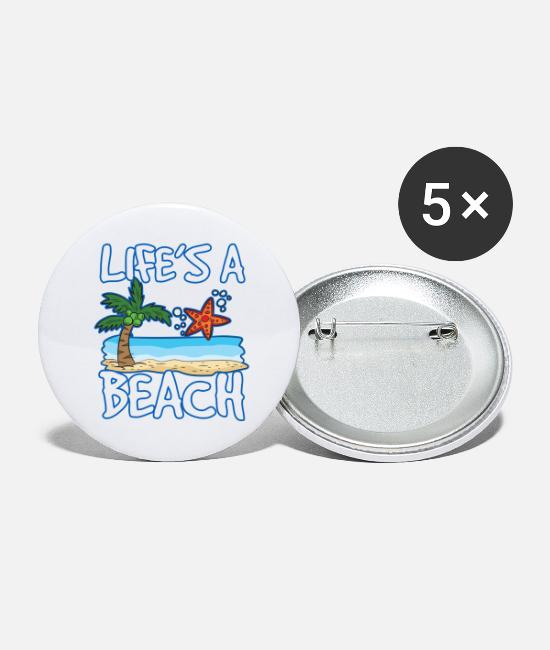 Pun Buttons - LIFE'S A BEACH Funny saying Funny humor - Large Buttons white