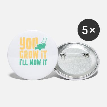 Ranger Funny Lawn Mowing You Grow It I'll Mow It - Buttons groß