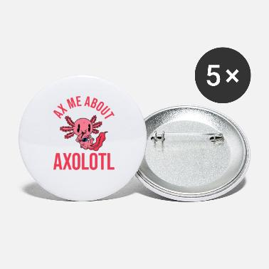 Aquarium Axe Me Over Axolotl Netter Kawaii Mexicaans - Buttons groot