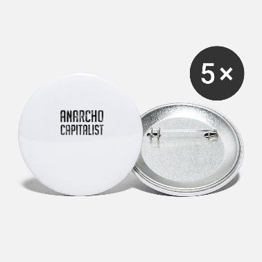 Market Anarchist Anarcho Capitalist Libertarian Anarchist - Large Buttons