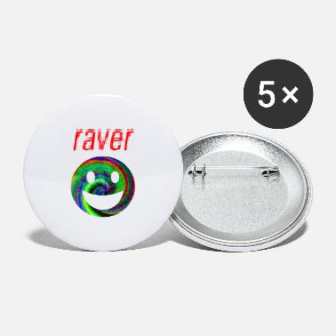 Raver raver - Grands badges