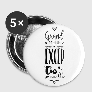 Mamie Mamie exceptionnelle - Badge grand 56 mm