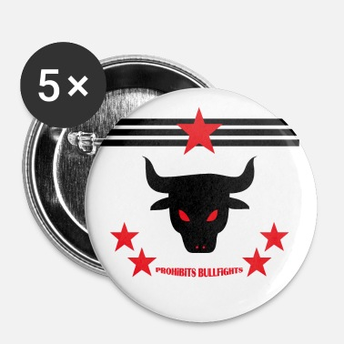 PROHIBITS BULLFIGHTS - Buttons groß 56 mm