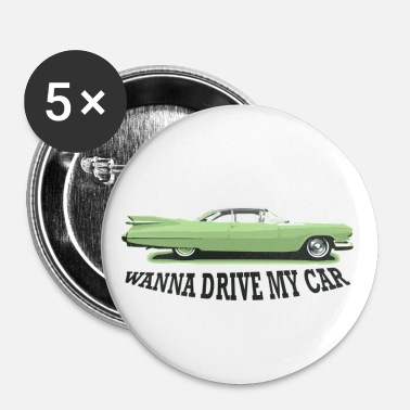 Cadillac wanna_drive_my_car - Buttons groot 56 mm