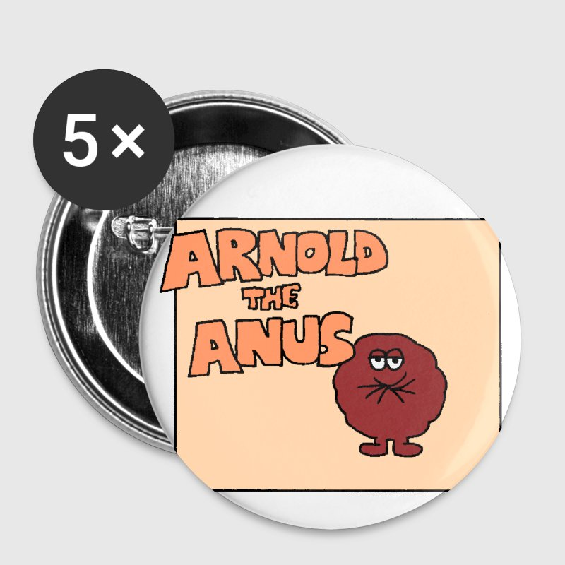 Arnold the Anus Large Badges - Buttons large 56 mm