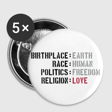 birthplace earth love human freedom peace - Buttons groß 56 mm