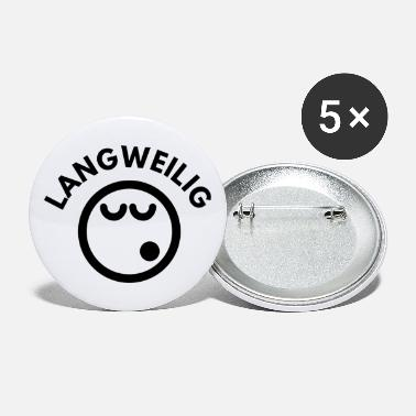 Langweilig LANGWEILIG - Buttons groß