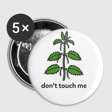 Brennessel don't touch me - Buttons groß 56 mm