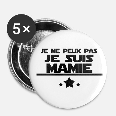 Mamie Je suis mamie - Badge grand 56 mm