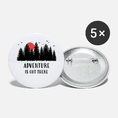 Adventure is out there - Large Buttons