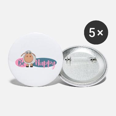 Happiness Be happy - Be happy sheep - happy sheep - Large Buttons