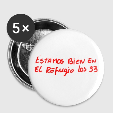 Chilean Miners' Note - Buttons large 56 mm