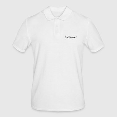 Awesome awesome - Men's Polo Shirt