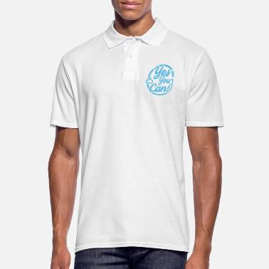 yes you can - Männer Poloshirt