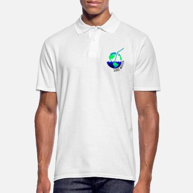 Économiser économiser de l'eau! Économiser de l'eau de la terre économiser du plastique - Polo Homme