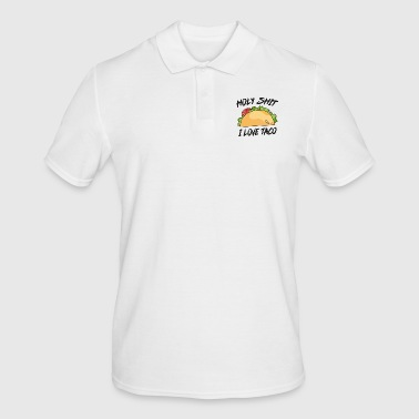 Holy Shit I love taco Holy shit me dear - Men's Polo Shirt